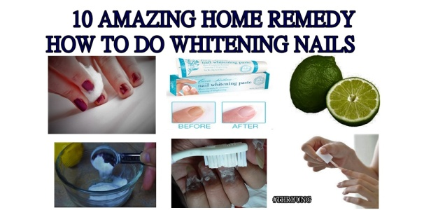10 Amazing home remedy how to do whitening nails